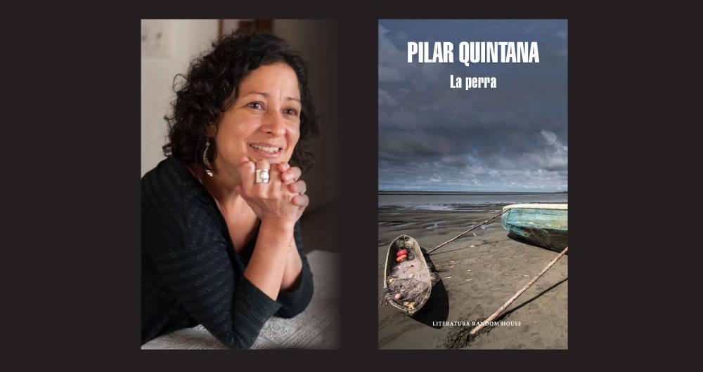 La Perra de Pilar Quintana