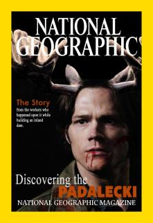 """Item 52. IMAGE. You've been hired to design the cover of National Geographic's next issue, """"Discovering The Padalecki."""" Do a drawing, painting or digitally created image (you may photoshop existing images for this item) of the new tropical species that has been discovered, much by accident, by workers building an inland dam."""