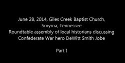 DeWitt Smith Jobe seminar at Giles Creek Baptist Church, June 28, 2014, Part 1