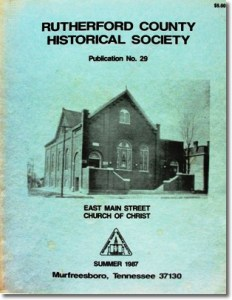 Publication 29: The Churches of Christ in Rutherford County., History of the Salem Methodist Church, Municipal Officers of the Town of Murfreesboro (1818-1891). (Please add shipping of $5.00)