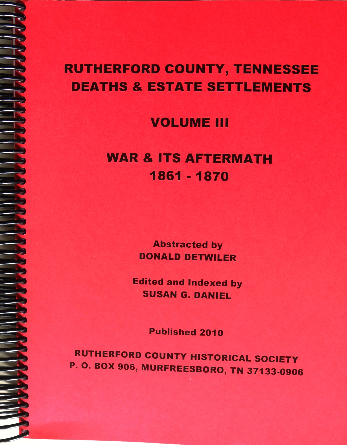 Tennessee rutherford county lascassas - Publication 65 Rutherford County Tennessee Deaths Estate Settlements Volume Iii 1861 1870 Compiled By Donald Detwiler And Edited And Indexed By Susan