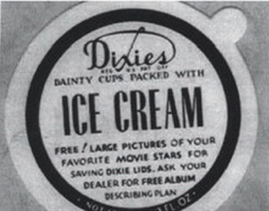 This sample Dixie Cup ice cream lid explains the procedure for receiving movie star photographs.