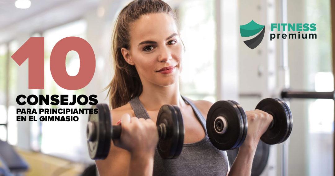10 consejos básicos para principiantes en el gimnasio