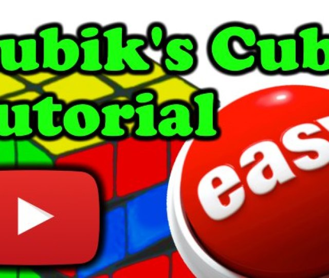 How To Solve Rubiks Cube Beginners Tutorial
