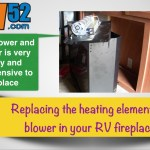 Replacing the heater element in an RV Fireplace