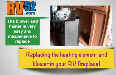 Replacing an RV Fireplace Heater Element and Blower