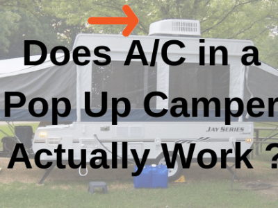 Does AC Pop Up Camper Actually Work