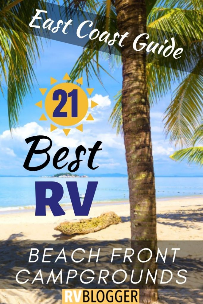 21 best rv campgrounds on the beach east coast guide