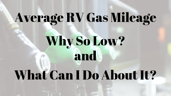 What is the Average Gas Mileage for a Class C RV? – RVBlogger