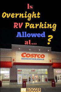 Is Overnight RV Parking Allowed at COSTCO