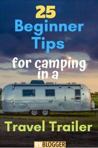 25 Beginner Tips for Travel Trailer Camping