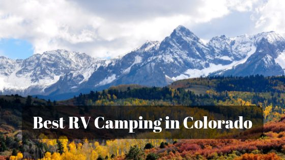 The 8 Best RV Campgrounds in Colorado