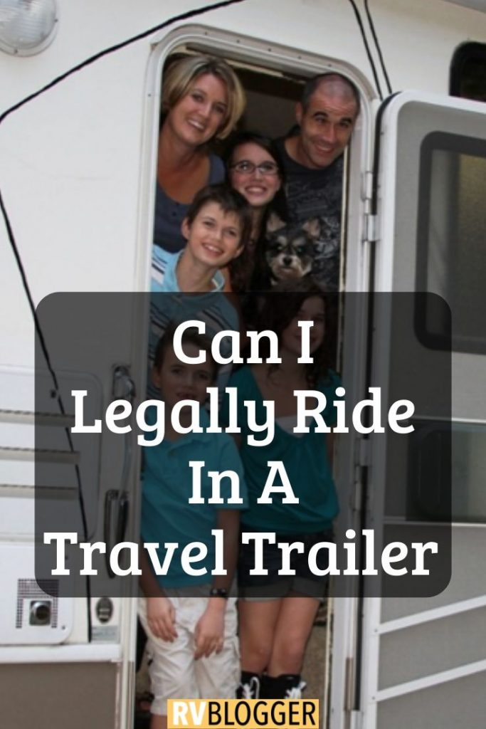 Can I Legally Ride In A Travel Trailer