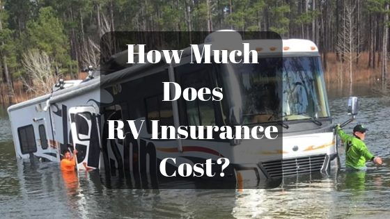 How Much Does RV Insurance Cost?