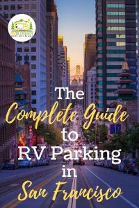 The complete guide to RV Parking in San Francisco