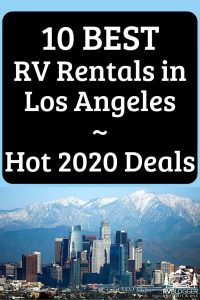 10 Best RV Rentals in Los Angeles Hot 2020 Deals
