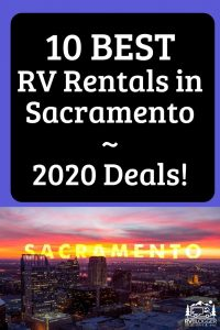 10 Best RV Rentals in Sacramento 2020 Deals!
