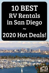 10 Best RV Rentals in San Diego – 2020 Hot Deals!