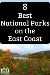 8 Best National Parks on the East Coast