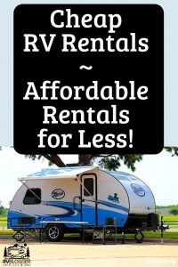 Cheap RV Rentals Affordable Rentals for Less!