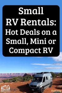 Small RV Rental Hot Deals on a Small, Mini or Compact RV