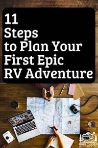 11-Steps-to-Plan-Your-First-Epic-RV-Adventure