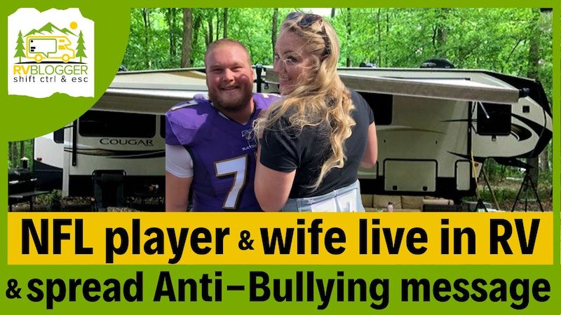 NFL Player Brad & Nikki Bozeman Full Time RVers Who Fight Bullying
