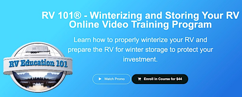 RVEducation101 Winterize and store your RV
