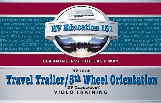 travel trailer and 5th wheel orientation course