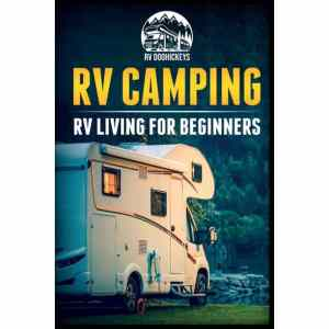 rv camping book for rv beginners