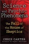 Science and Psychic Phenomena, by Chris Carter