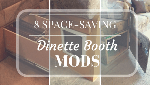 These dining booth modifications can help you save space and add extra storage in your camper, travel trailer, or motorhome.