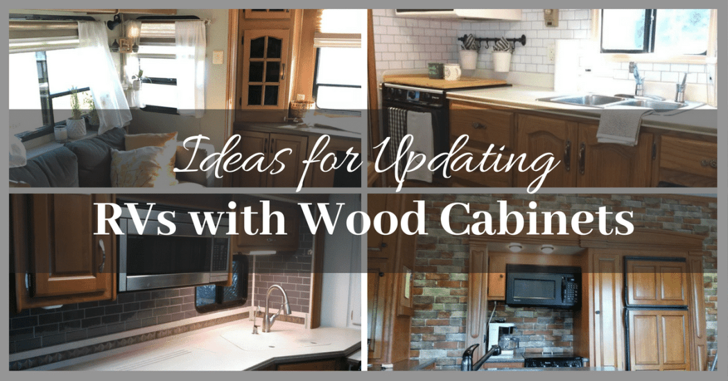 7 Ideas For Updating Rvs With Wood Cabinets Without Painting Them
