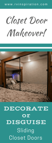 Looking for how to give the mirror closet doors in your motorhome or travel trailer bedroom a makeover?  Take a look at how these RV owners gave their closets a style update! (No permanent damage required!)