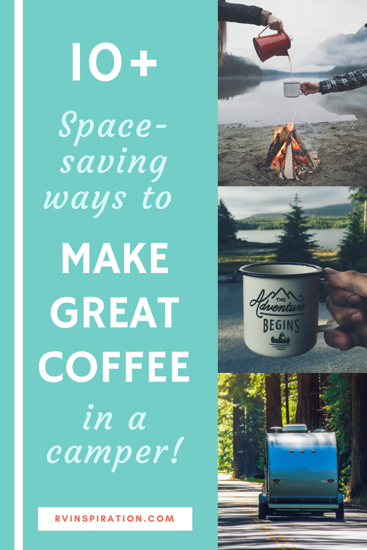 Save space in a camper or motorhome kitchen by replacing a traditional coffee maker with one of these coffee brewing methods.