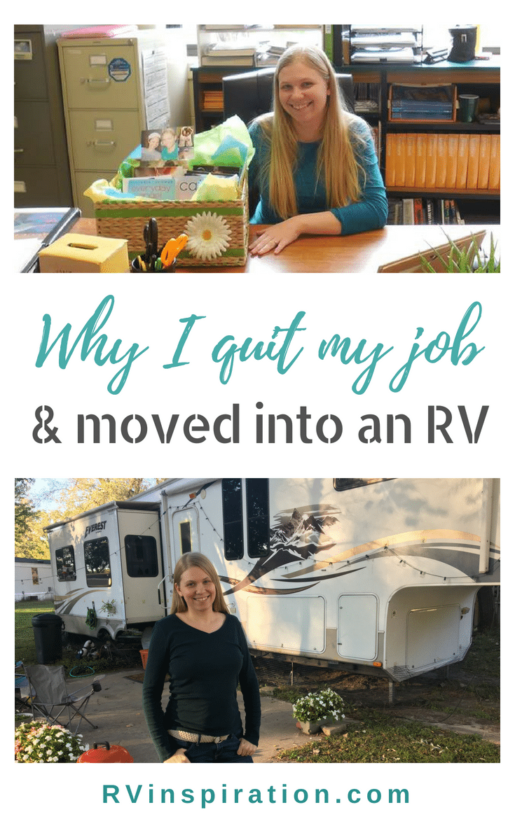 In 2016, I left my career as a teacher and, along with my husband, embarked on a new adventure as full time RVers with a dream of having a job that would let us live and travel wherever we wanted.
