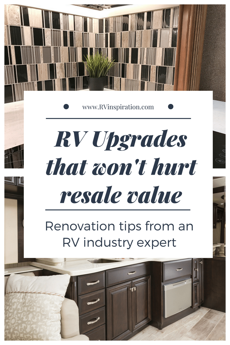 #RV #renovation tips to help you retain the resale value of your #traveltrailer, #camper, or #motorhome