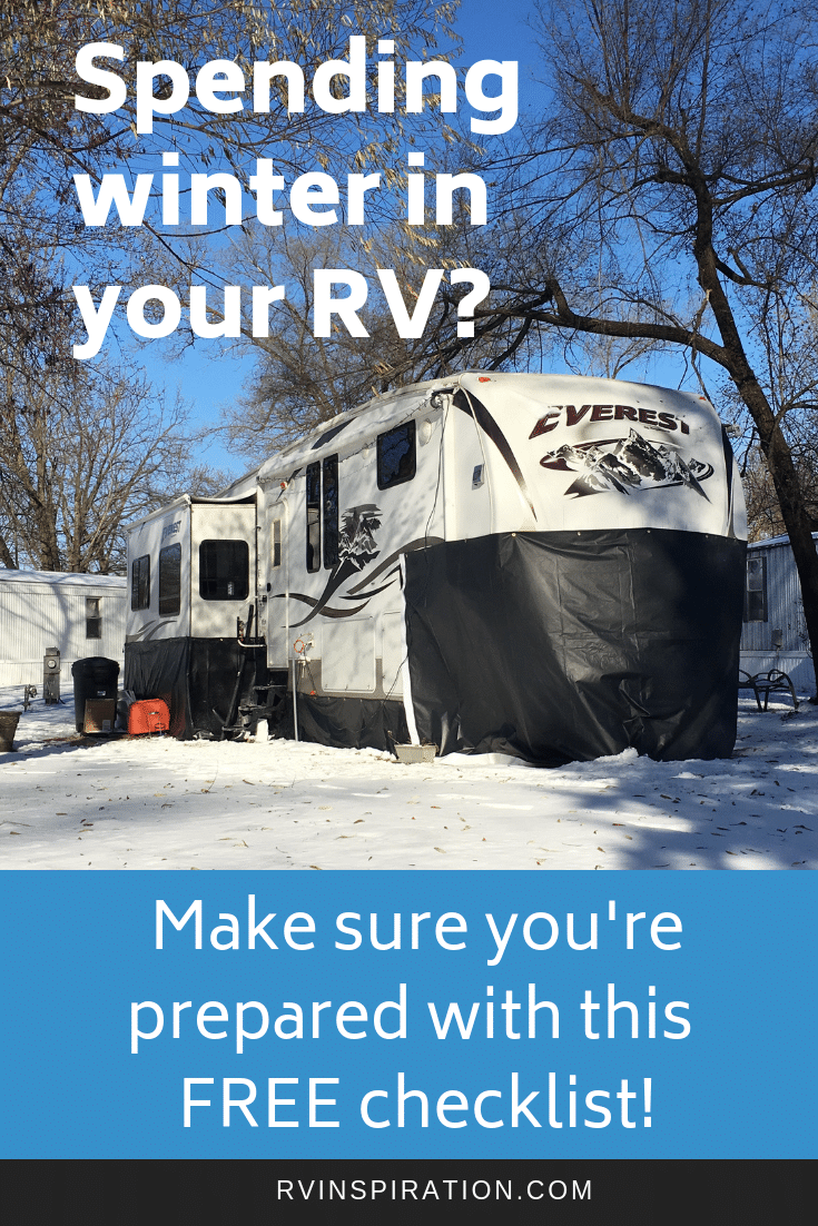 Will you be spending winter in your RV? Download this FREE checklist to help you plan and prepare.