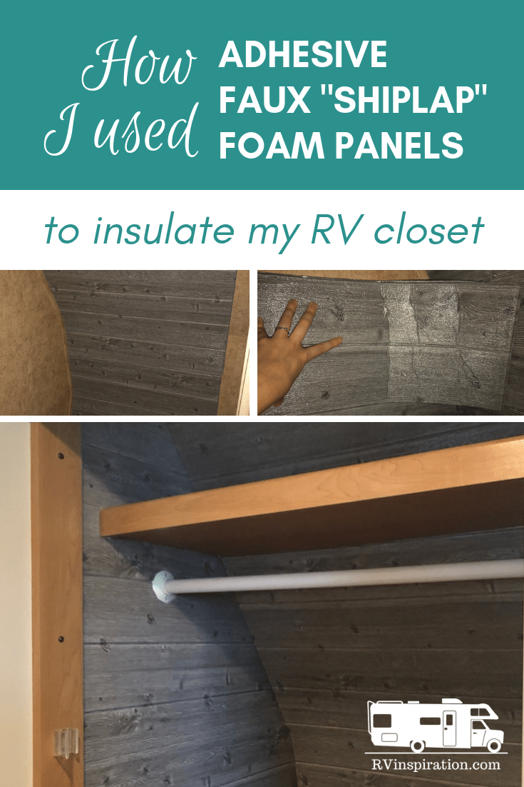 "How I used peel-and-stick foam 3D ""shiplap"" to insulate my RV closets for winter #RV #FullTimeRV #RVDecor #RVDecorating"