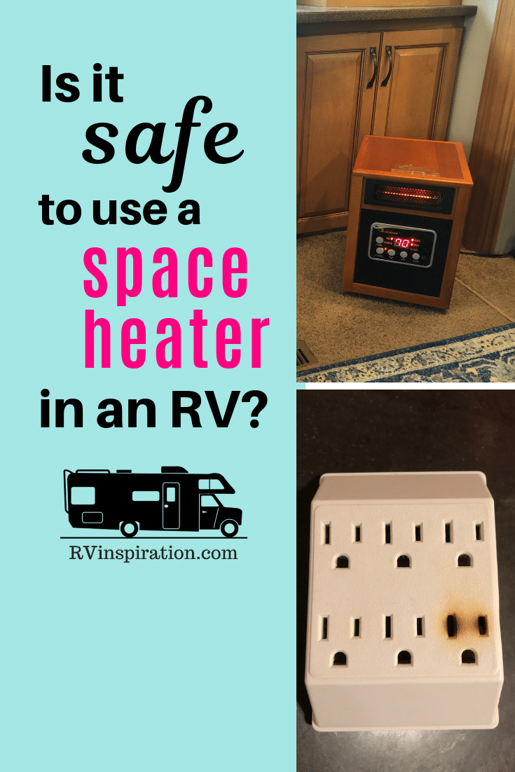 Read about what can happen if you run a space heater in an RV.