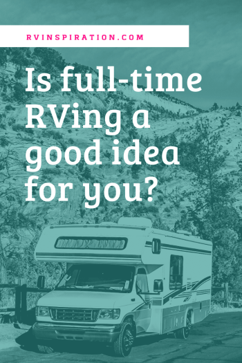 Is full time RV life right for you?