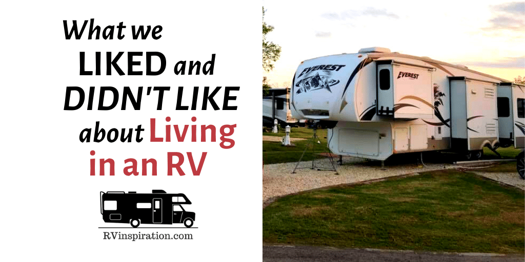 Why we decided to quit full time RVing