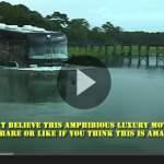 Amazing Amphibious Motorhome