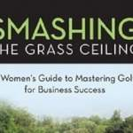 Smashing The Grass Ceiling: Former Pro-Golfer Releases New Book For Women