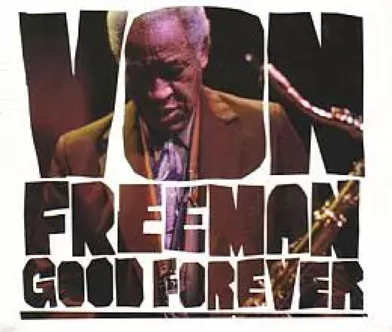 Von Freeman  – Mr. Freeman Sr.