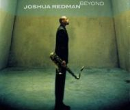 Joshua Redman – Beyond