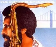 Sonny Rollins - There Will Never Be Another You