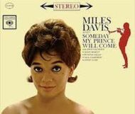 Miles Davis – Someday My Prince Will Come