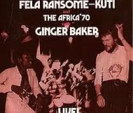 Fela Kuti With Ginger Baker - Live!