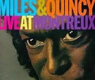 Miles Davis - Miles & Quincy Live at Montreux